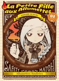 Sanami Suzuki - La petite fille aux allumettes Tome 1 : .