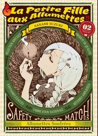 Sanami Suzuki - La petite fille aux allumettes Tome 2 : .