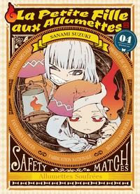 Sanami Suzuki - La petite fille aux allumettes Tome 4 : .