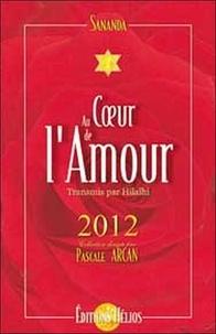 Sananda et Franck Yéchoua - Au Coeur de l'Amour - Tome 1.