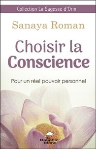 Choisir la conscience - Pour un réel pouvoir personnel.pdf