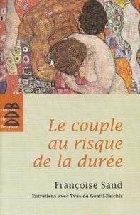 Sand-de Gentil et Françoise Sand - Le Couple au Risque de la Duree (Ned).