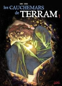 Sand et  Cossu - Les cauchemars de Terram Tome 1 : .