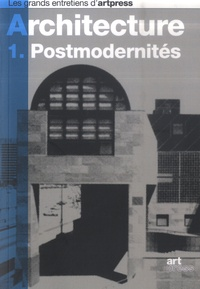 Sanda Miller et Catherine Millet - L'architecture - 1. Postmodernités.