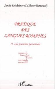 Sanda Reinheimer et Liliane Tasmowski - Pratique des langues romanes, espagnol, français, italien, portugais, roumain - Tome 2, Les pronoms personnels.