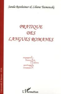 Sanda Reinheimer-Ripeanu et Liliane Tasmowski - Pratique des langues romanes - Espagnol, français, italien, portugais, roumain.