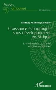 Croissance économique sans développement en Afrique - La théorie de la croissance économique optimale.pdf