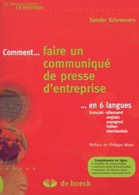 Sander Schroevers - Comment... faire un communiqué de presse d'entreprise - ...En 6 langues.