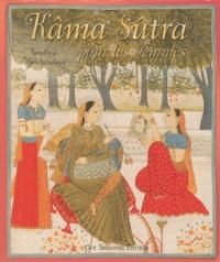 Sandhya Mulchandani - Kâma Sûtra - Pour les Femmes.