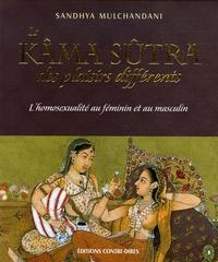 Sandhya Mulchandani - Le Kâma Sûtra des plaisirs différents.