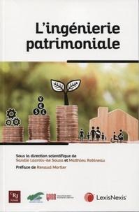 Sandie Lacroix-de Sousa et Matthieu Robineau - L'ingénierie patrimoniale.