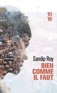 Sandip Roy - Bien comme il faut.