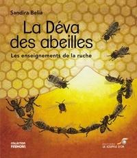 Sandira Belia - La déva des abeilles - Les enseignements de la ruche.