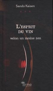 Lesprit du vin - Selon un moine zen.pdf