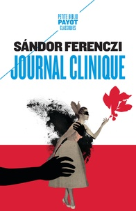 Sandor Ferenczi - Journal clinique - Janvier-octobre 1932.
