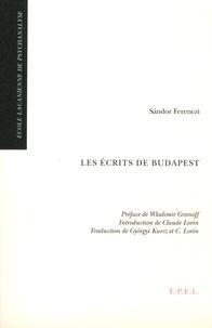 Sandor Ferenczi - Les écrits de Budapest.