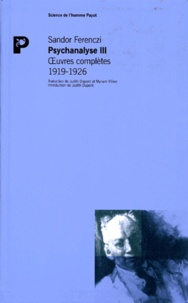 Sandor Ferenczi - Oeuvres complètes Psychanalyse - Tome 3, 1919-1926.