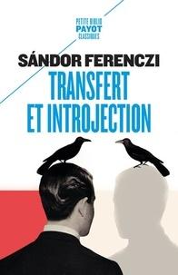 Sandor Ferenczi - Transfert et introjection.