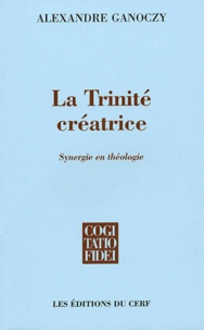 Sàndor Gànóczy - La Trinité créatrice - Synergie en théologie.