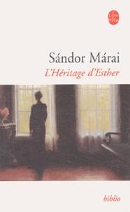 Sándor Márai - L'héritage d'Esther.