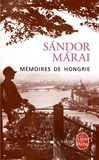 Sándor Márai - Mémoires de Hongrie.