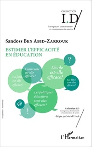 Sandoss Ben Abid-Zarrouk - Estimer l'efficacité en éducation.
