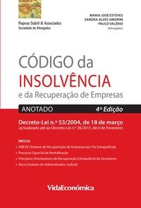 Sandra Alves Amorim et Maria José Esteves - Código da Insolvência e da Recuperação de Empresas - Anotado 4ª edição.