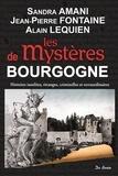 Sandra Amani et Jean-Pierre Fontaine - Les mystères de Bourgogne.