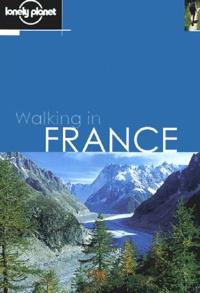 Sandra Bardwell et Miles Roddis - Walking in France.