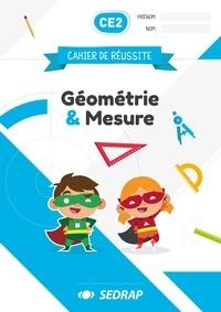 Sandra Boëche et Stéphane Agullo - Géométrie et mesure CE2 cahier de réussite.