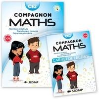 Sandra Boëche et Serge Filion - Mathématiques CE2 Compagnon maths - Nombres et calculs, grandeurs et mesures, espace et géométrie. Avec un carnet de leçons.