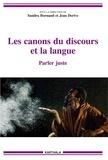 Sandra Bornand et Jean Derive - Les canons du discours et la langue - Parler juste.