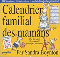 Sandra Boynton - Le calendrier familial des mamans 2011.