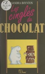 Sandra Boynton et Jean-Jacques Brisebarre - Les cinglés du chocolat.