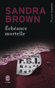 Sandra Brown - Echéance mortelle.
