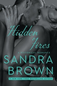 Sandra Brown - Hidden Fires.