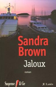 Sandra Brown - Jaloux.