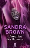 Sandra Brown - L'emprise des flammes.