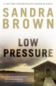 Sandra Brown - Low Pressure.