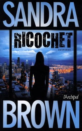 Sandra Brown - Ricochet.