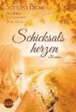 Sandra Brown et Mary Burton - Schicksalsherzen - 1. Im Rausch des Sieges / 2. Geheimnisvolle Entdeckung / 3. Der Zauber deiner Lippen / 4. Liebe, heiß wie Feuer.