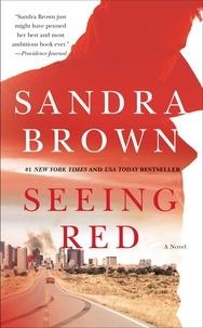 Sandra Brown - Seeing Red.