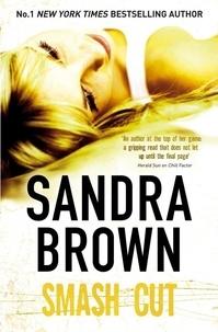 Sandra Brown - Smash Cut.