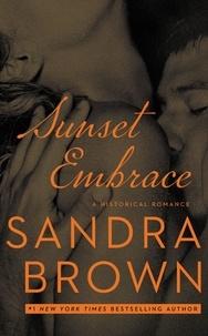 Sandra Brown - Sunset Embrace.