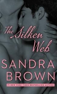 Sandra Brown - The Silken Web.