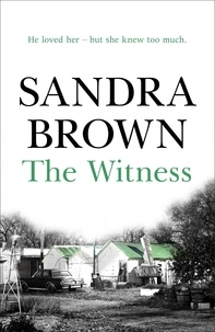 Sandra Brown - The Witness.