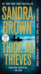 Sandra Brown - Thick as Thieves.