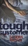 Sandra Brown - Tough customer.