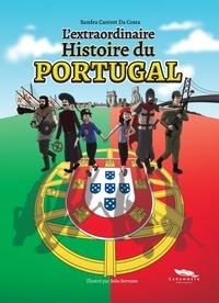 Sandra Canivet Da Costa - L'extraordinaire Histoire du Portugal.