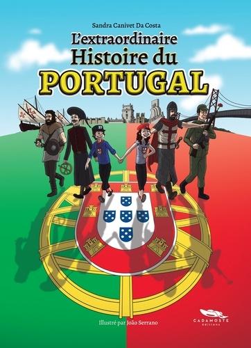L'extraordinaire Histoire du Portugal